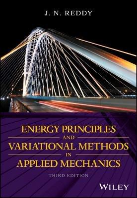 Energy Principles and Variational Methods in Applied Mechanics PDF