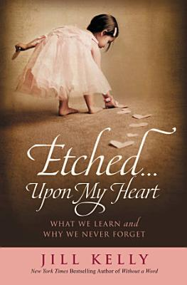 Etched   Upon My Heart PDF
