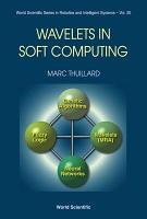 Wavelets in Soft Computing PDF