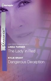 The Lady in Red & Dangerous Deception