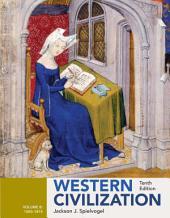 Western Civilization: Volume B: 1300-1815: Edition 10