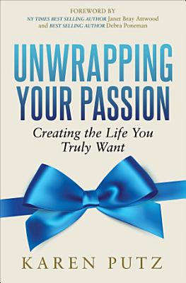Unwrapping Your Passion