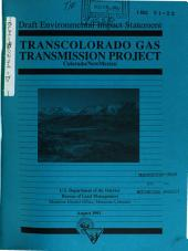 TransColorado Gas Pipeline Transmission Project (CO,NM): Environmental Impact Statement