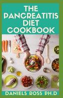 The Pancreatitis Diet Cookbook