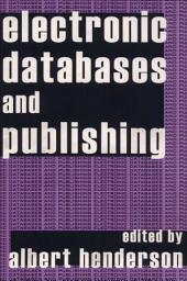 Electronic Databases and Publishing