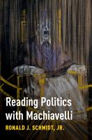 Reading Politics with Machiavelli PDF