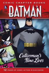 Batman: Comic Chapter Books: Catwoman's Nine Lives