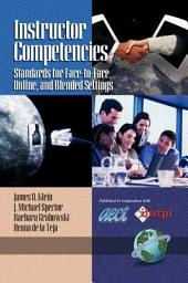 Instructor Competencies: Standards for FacetoFace, Online, and Blended Settings