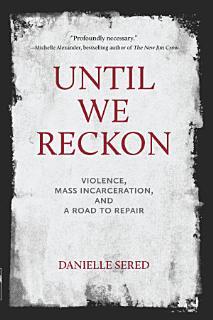 Until We Reckon Book