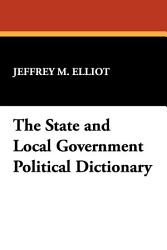 The State And Local Government Political Dictionary Book PDF