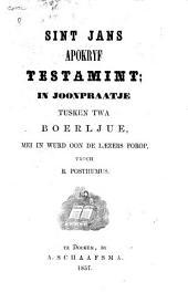 Sint jans Apokryf Testamint: in joonpraatje tusken twa Boerljue,mei in wurd oon de Laezers forop