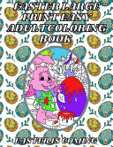 Easter Large Print Easy Adult Coloring Book