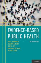 Evidence-Based Public Health: Edition 2