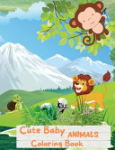 Cute Baby Animals Coloring Book