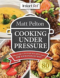 Cooking Under Pressure Book