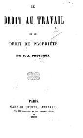 Le Droit au Travail et le Droit de Propriété