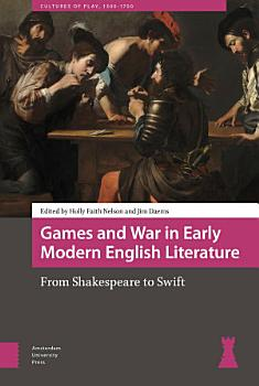 Games and War in Early Modern English Literature PDF