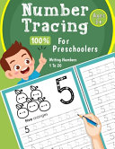 Number Tracing Book For Preschoolers - 100% Writing Numbers 1 To 20 Ages 3+