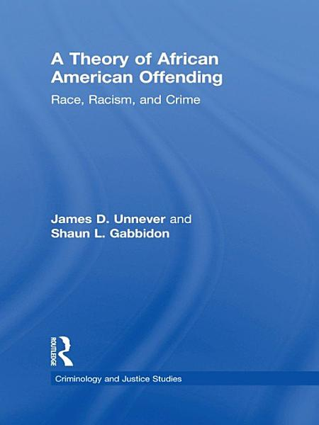 A Theory of African American Offending PDF