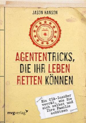 Agententricks  die Ihr Leben retten k  nnen PDF