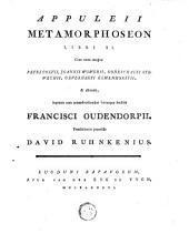 Appuleii Opera omnia: Metamorphoseon libri XI.