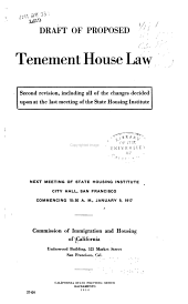 Draft of Proposed Tenement House Law: Second Revision, Including All of the Changes Decided Upon at the Last Meeting of the State Housing Institute ..., Commission of Immigration and Housing of California ...