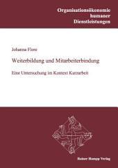 Weiterbildung und Mitarbeiterbindung: Eine Untersuchung im Kontext Kurzarbeit