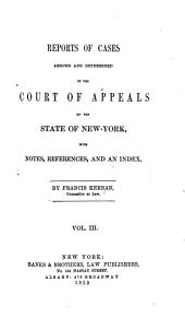Reports of Cases Argued and Determined in the Court of Appeals of the State of New York: Volume 13
