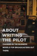 About Writing The Pilot