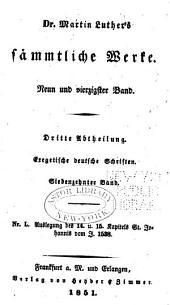 Dr. Martin Luther's sämmtliche Werke: Band 49