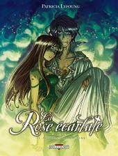 La Rose Ecarlate T06: Je crois que je t'aime