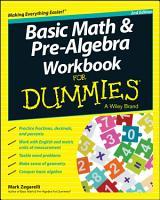 Basic Math and Pre Algebra Workbook For Dummies PDF