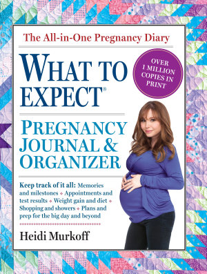 The What to Expect Pregnancy Journal   Organizer