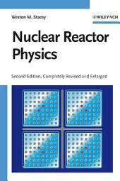 Nuclear Reactor Physics: Edition 2