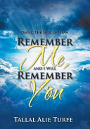 Remember Me  and I Will Remember You PDF