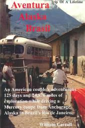 Aventura Alaska Brasil