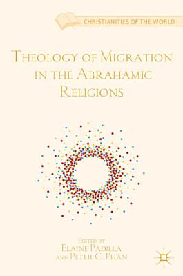 Theology of Migration in the Abrahamic Religions PDF