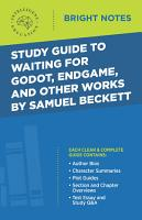 Study Guide to Waiting for Godot  Endgame  and Other Works by Samuel Beckett PDF