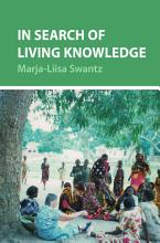 In Search of Living Knowledge PDF