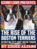The Rise of the Boston Terriers