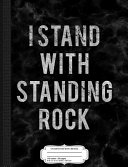 Vintage I Stand with Standing Rock Composition Notebook: College Ruled 93/4 X 71/2 100 Sheets 200 Pages for Writing