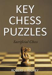 Key Chess Puzzles: Sacrificial Chess