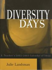 Diversity Days: A Teacher's 2002-2003 Calendar of Ideas