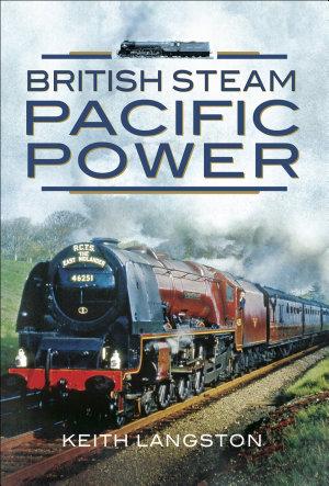 British Steam  Pacific Power PDF