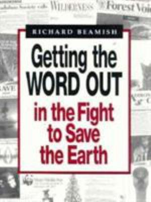 Getting the Word Out in the Fight to Save the Earth PDF