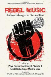 Rebel Music: Resistance through Hip Hop and Punk