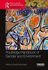 Routledge Handbook of Gender and Environment PDF