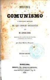 Historia del comunismo, ó, Refutación histórica de las utopias socialistas