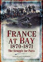 France at Bay, 1870–1871