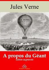 A propos du géant: Nouvelle édition augmentée